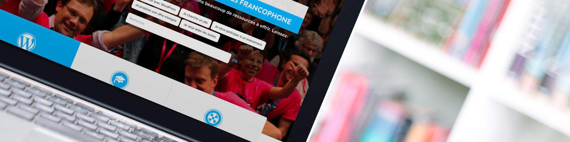 Un nouveau site pour WordPress Francophone